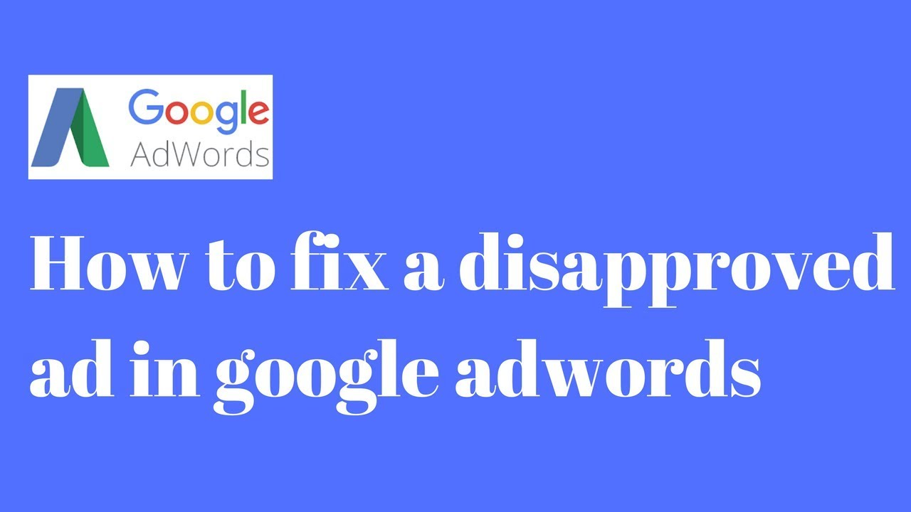 quang-cao-google-adwords-bi-disapproved